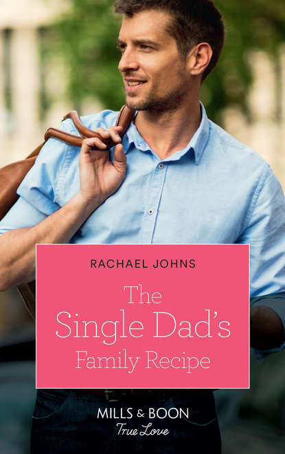 kandy shepherd second chance with the single dad Rachael Johns The Single Dad's Family Recipe