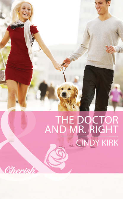Cindy Kirk The Doctor and Mr. Right недорого