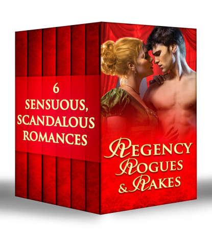 Loretta Chase Regency Rogues and Rakes: Silk is for Seduction / Scandal Wears Satin / Vixen in Velvet / Seven Nights in a Rogue's Bed / A Rake's Midnight Kiss / What a Duke Dares адамс дженнифер оливер элисон литературные дудлы рисуем по мотивам