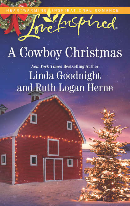 Linda Goodnight A Cowboy Christmas: Snowbound Christmas / Falling for the Christmas Cowboy