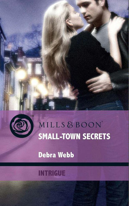 Debra Webb Small-Town Secrets drew spence force six the annihilators 02 sins of the pass