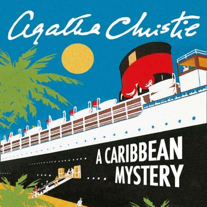 Фото - Agatha Christie Caribbean Mystery agatha christie the mystery of hunter s lodge