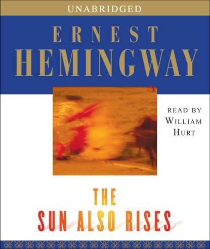 Фото - Ernest Hemingway Sun Also Rises hemingway ernest the first forty nine stories