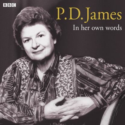 P.D. James P.D. James In Her Own Words james p d cover her face