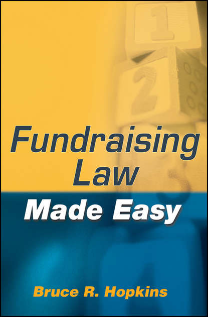 Bruce R. Hopkins Fundraising Law Made Easy bruce r hopkins the new form 990