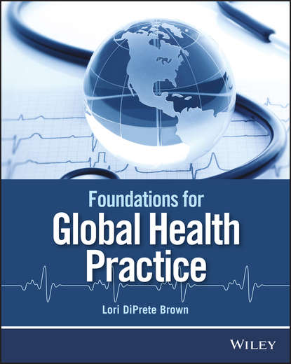 Lori Brown DiPrete Foundations for Global Health Practice lori brown diprete foundations for global health practice