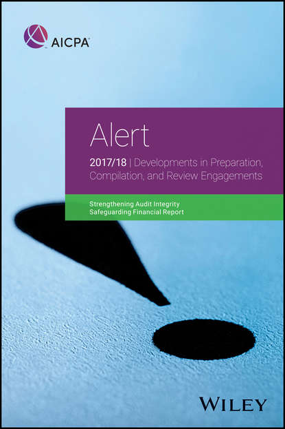 Фото - Группа авторов Alert: Developments in Preparation, Compilation, and Review Engagements, 2017/18 группа авторов comptia network review guide