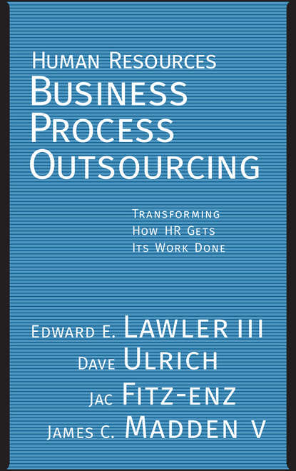 Dave Ulrich Human Resources Business Process Outsourcing jac fitz enz predictive analytics for human resources