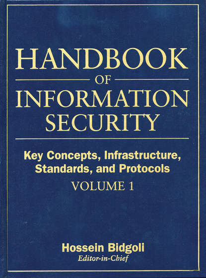 Группа авторов Handbook of Information Security, Key Concepts, Infrastructure, Standards, and Protocols alebachew b enyew the legal regime on privacy and personal information protection