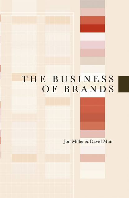 Jon Miller The Business of Brands color as a method of influence on consumers