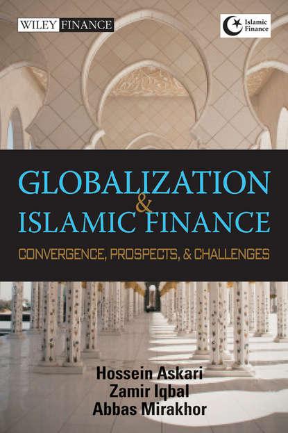 Zamir Iqbal Globalization and Islamic Finance недорого