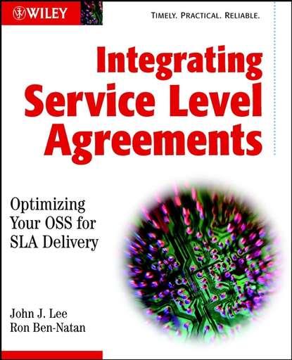Ron Ben-Natan Integrating Service Level Agreements a new internet service provider billing system