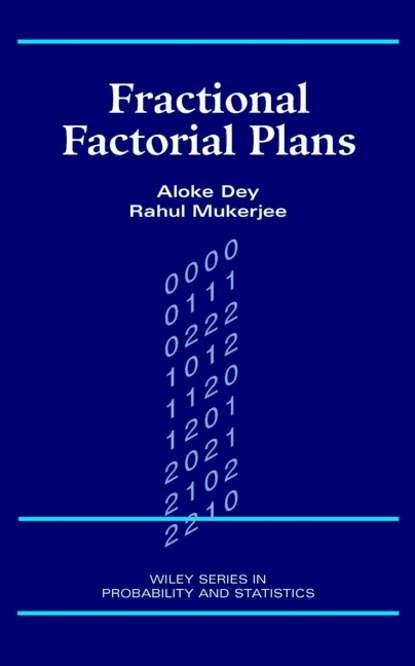 Rahul Mukerjee Fractional Factorial Plans