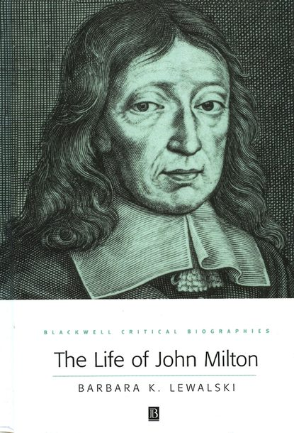Группа авторов The Life of John Milton kenneth d williams reflections of life a book of poetry and prose