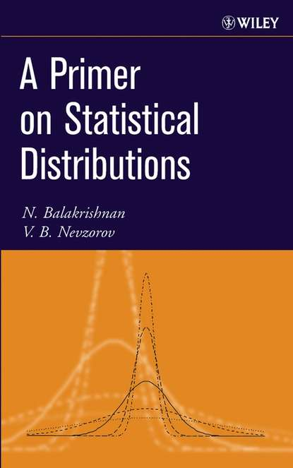 N. Balakrishnan A Primer on Statistical Distributions недорого