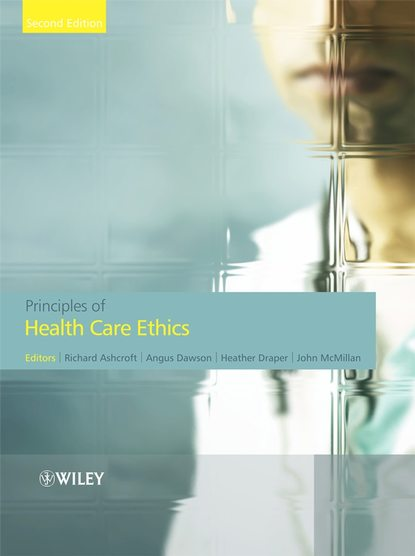 Angus Dawson Principles of Health Care Ethics british association medical medical ethics today the bma s handbook of ethics and law