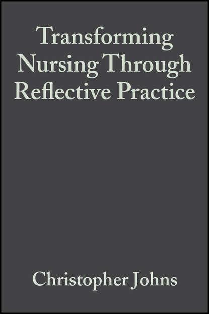 Dawn Freshwater Transforming Nursing Through Reflective Practice