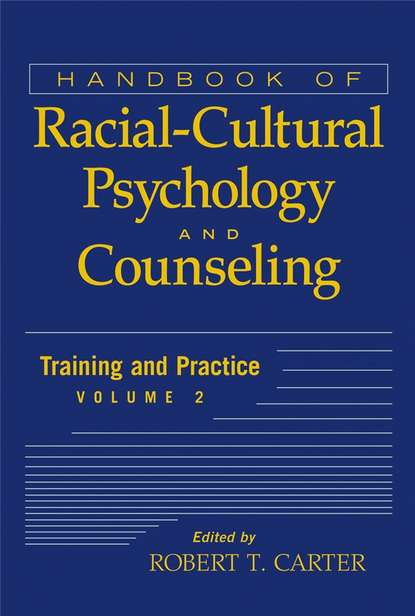 Группа авторов Handbook of Racial-Cultural Psychology and Counseling, Training and Practice goodacre lynne rheumatology practice in occupational therapy promoting lifestyle management