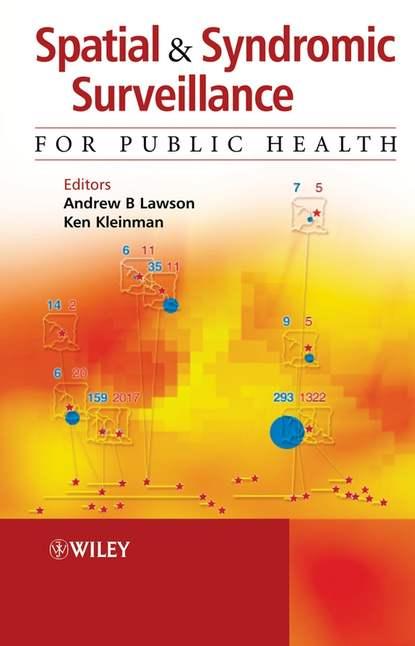 Ken Kleinman Spatial and Syndromic Surveillance for Public Health недорого