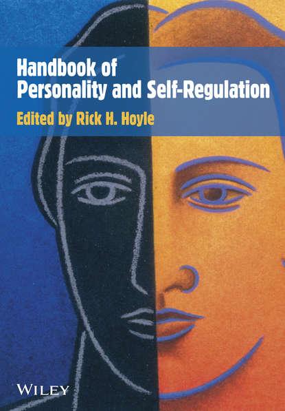 Группа авторов Handbook of Personality and Self-Regulation the oxford handbook of suicide and self injury