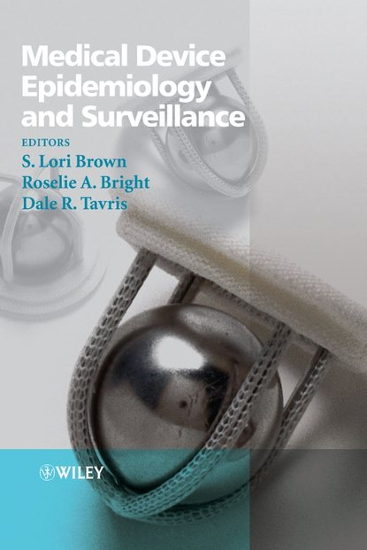 Dale Tavris R. Medical Device Epidemiology and Surveillance marketing strategy for medical devices