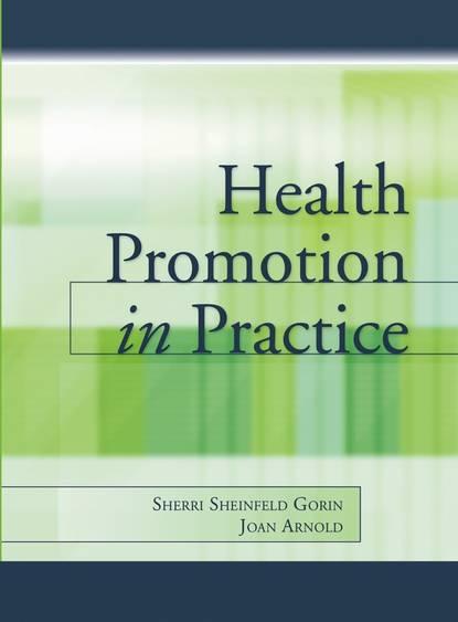 Joan Arnold Health Promotion in Practice недорого