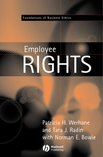 Patricia Werhane Employment and Employee Rights litigating rights