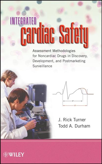 Фото - Todd Durham A. Integrated Cardiac Safety jamie goode a development of the cardiac conduction system