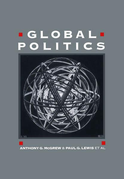 Paul Lewis Global Politics kate macdonald the politics of global supply chains