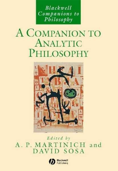 A. Martinich P. A Companion to Analytic Philosophy daniel mcmillen p a companion to urban economics