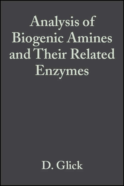 Группа авторов Analysis of Biogenic Amines and Their Related Enzymes недорого