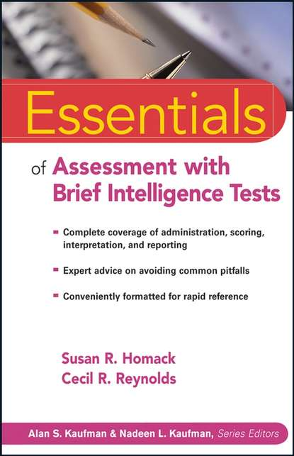 Cecil Reynolds R. Essentials of Assessment with Brief Intelligence Tests cecil reynolds r essentials of assessment with brief intelligence tests