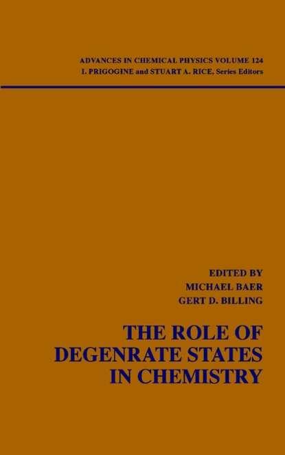 Ilya Prigogine The Role of Degenerate States in Chemistry недорого