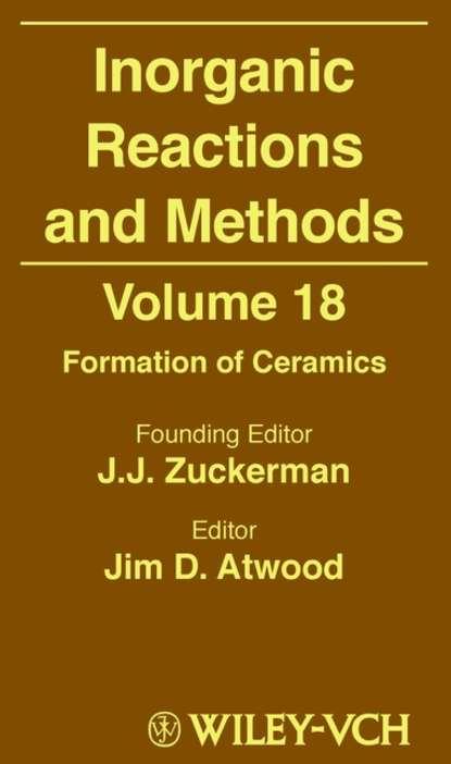 Фото - Jim Atwood D. Inorganic Reactions and Methods, Formation of Ceramics jim eldridge parsley sidings the complete series 1 and 2