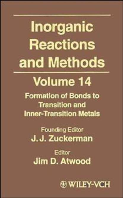 A. Hagen P. Inorganic Reactions and Methods, The Formation of Bonds to Transition and Inner-Transition Metals a norman d inorganic reactions and methods the formation of bonds to o s se te po part 2