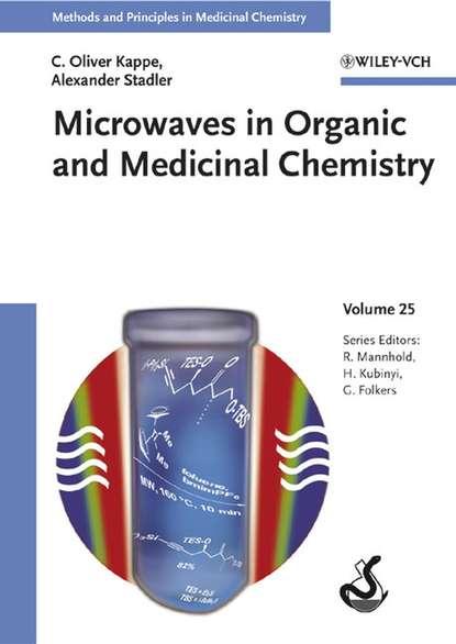 Фото - Hugo Kubinyi Microwaves in Organic and Medicinal Chemistry tsaioun katya admet for medicinal chemists a practical guide