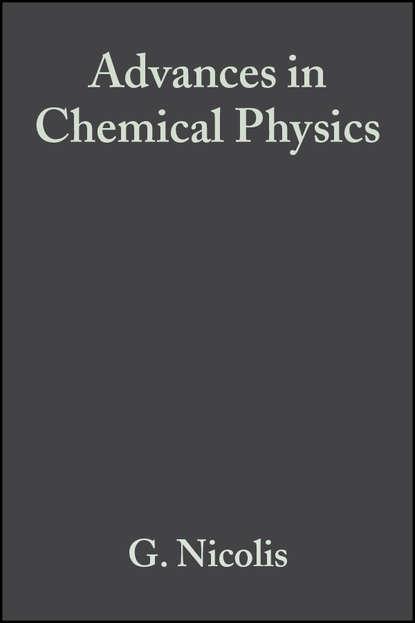 Группа авторов Advances in Chemical Physics, Volume 55 группа авторов advances in chemical physics volume 12