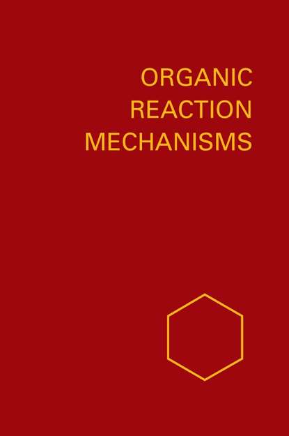 A. Knipe C. Organic Reaction Mechanisms 1978 a knipe c organic reaction mechanisms 1987