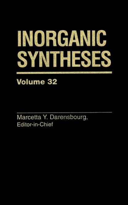 Фото - Группа авторов Inorganic Syntheses группа авторов the dictionary of substances and their effects dose