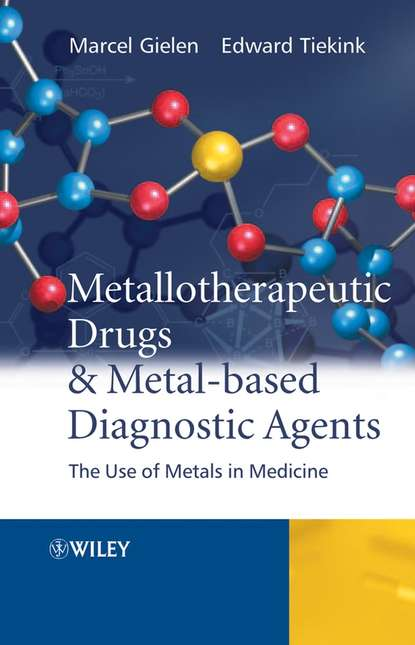 Metallotherapeutic Drugs and Metal-Based Diagnostic Agents