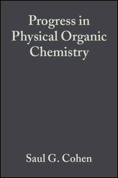 Andrew Streitwieser Progress in Physical Organic Chemistry, Volume 1 andrew streitwieser progress in physical organic chemistry volume 1