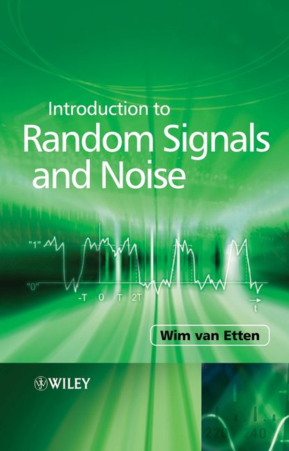 Фото - Wim C.van Etten Introduction to Random Signals and Noise asoke k nandi condition monitoring with vibration signals