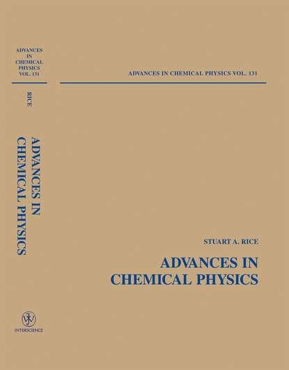 Stuart A. Rice Advances in Chemical Physics группа авторов supported ionic liquids