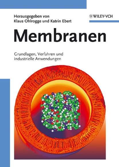 Фото - Klaus Ohlrogge Membranen wilhelm jacob van bebber lehrbuch der meteorologie fur studierende und zum gebrauche in der praxis german edition