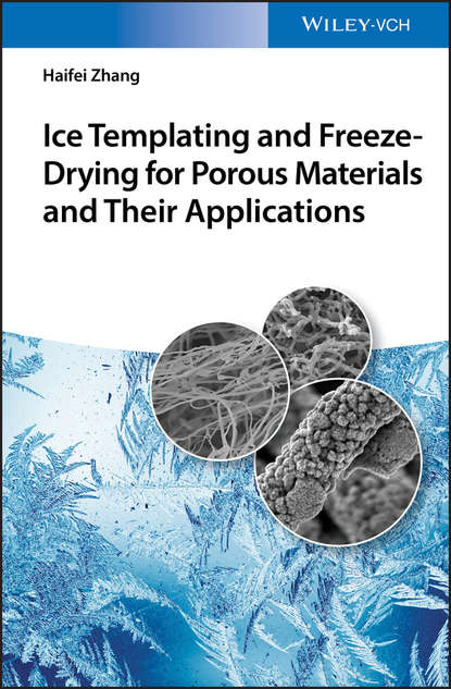 Haifei Zhang Ice Templating and Freeze-Drying for Porous Materials and Their Applications fabrication of calcium phosphate bioceramics by using bovine bone