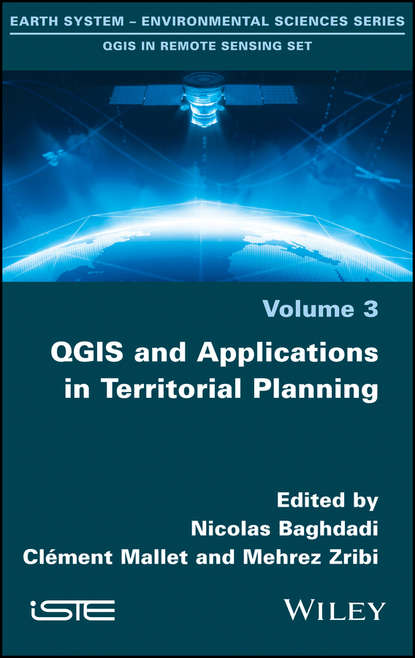 Nicolas Baghdadi QGIS and Applications in Territorial Planning xiao gaozhi photonic sensing principles and applications for safety and security monitoring
