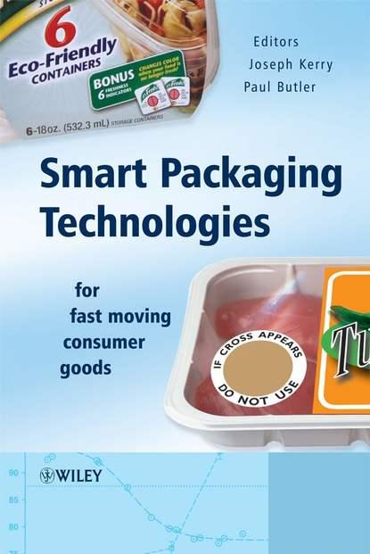 Paul Butler Smart Packaging Technologies for Fast Moving Consumer Goods blaine readler the worth of smart
