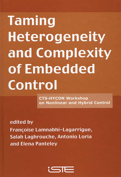 Antonio Loria Taming Heterogeneity and Complexity of Embedded Control industrial medicine being the papers and discussions on the practice of medicine and the industries presented at the xxxixth annual meeting of the held at atlantic city june 20 1914