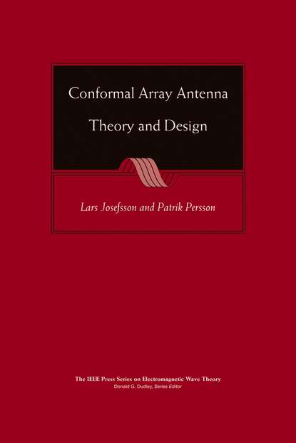 Lars Josefsson Conformal Array Antenna Theory and Design wireless channel models and beamforming antenna arrays