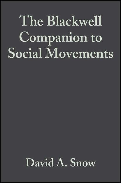 Фото - Hanspeter Kriesi The Blackwell Companion to Social Movements george ritzer the blackwell companion to major classical social theorists
